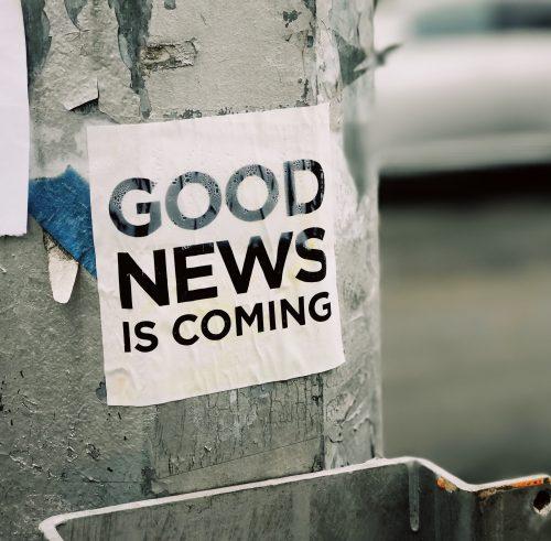 Good news today